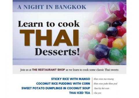 COOKING CLASS -- Learn to cook Thai Desserts!